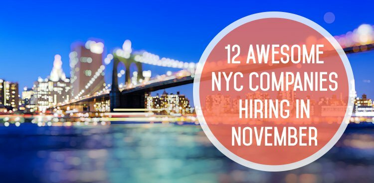 12 Awesome NYC Companies Hiring in November